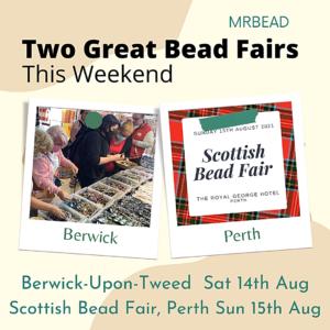 Berwick & Scottish Bead Fairs